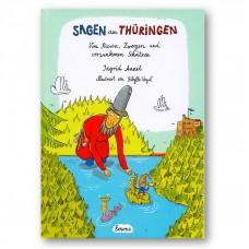 Sagen aus Thüringen::Von Riesen , Zwergen und versunkenen Schätzen