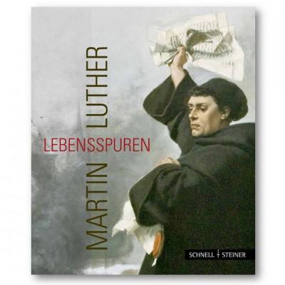Martin Luther::Lebensspuren