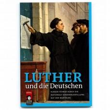 Luther und die Deutschen::Kurzer Führer durch die Nationale Sonderausstellung