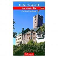 Eisenach an einem Tag::Ein Stadtrundgang