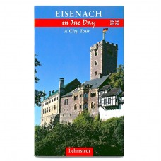 Eisenach in one day::A city tour