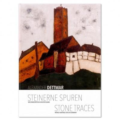Steinerne Spuren::Welterbestätten in Deutschland