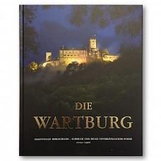 Die Wartburg::Sagenvolles Bergschloss