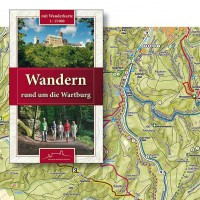 Wandern rund um die Wartburg::Wanderführer mit Wanderkarte
